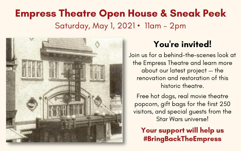 Empress Theatre Open House